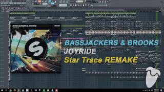 Bassjackers & Brooks - Joyride (Original Mix) (FL Studio Remake + FLP)