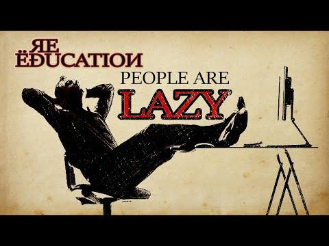 Human nature and laziness