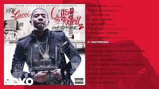 YFN Lucci - Unstoppable (Audio)