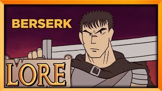 BERSERK | LORE in a Minute! | DaveControl | LORE