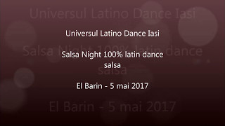 Salsa Night - El Barin - 5 mai 2017 - by Universul Latino