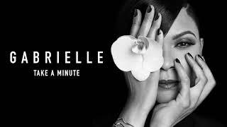 Gabrielle - Take A Minute (Official Audio)