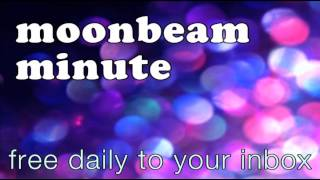 """""""Feel It In Your Toes"""" - 7/1/14 Moonbeam Minute"""