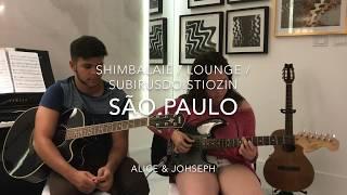 SP: Shimbalaiê / Lounge / Subirusdoistiozin (mashup)