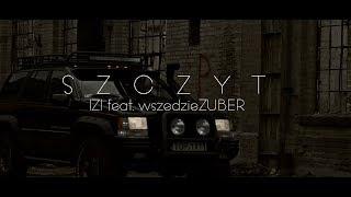 """Izi feat. wszedzieZUBER """"Szczyt"""" OFFICIAL VIDEO"""