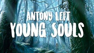 Antony Left - Young Souls (EviL KilleR Promotion)