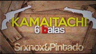 Kamaitachi - 6Balas - TIPOGRAFIA (Dual @Pintado&@Srxnox)