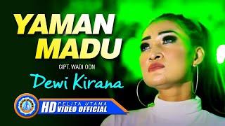 Yaman Madu - Dewi Kirana