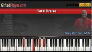 Total Praise - Piano Lesson Tutorial