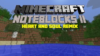 Heart and Soul Remix - Minecraft Noteblocks II (w/free download) [HD]