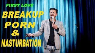 valentine's special    breakup porn & masturbation   standup comedy   rahul rajput