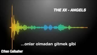 The xx - Angels (Türkçe Çeviri)