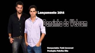 Allan Branco & Mariano - Dancinha da WebCam (Lançamento 2014)