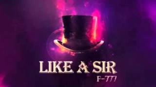F 777: Like A Sir 1.  Tuxedo Lightsaber Battle