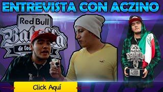 Entrevista EXCLUSIVA con Aczino - RedBull Batalla de los Gallos México 2015
