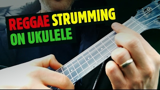 Reggae Strumming on Ukulele | Simple Tutorial