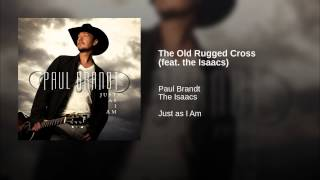 The Old Rugged Cross (feat. the Isaacs)