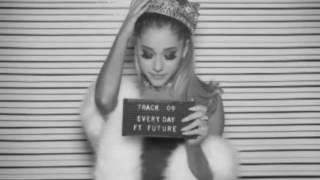 Ariana Grande - Everyday (feat Future) Audio