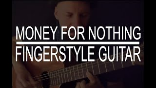 (Money for Nothing) Dire Straits - fingerstyle cover by Daryl Shawn