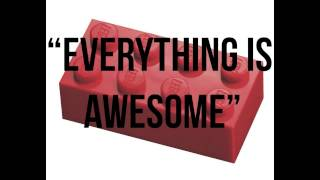 "The LEGO Movie ""Everything is Awesome"" OST"