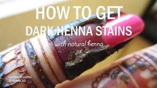 HOW TO GET DARK HENNA STAINS by Henna CKG