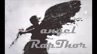 RapThor Angel prod.(MARZEN X Tower beats)