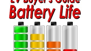 EV Buyers Guide - Battery Life Expectancy and Used EVs