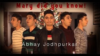 Mary did you know? (Cover) by Abhay Jodhpurkar | Christmas Songs | Latest Covers | Merry Christmas