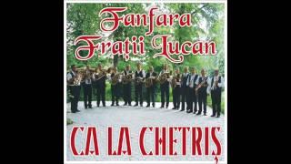 Fanfara Fratii Lucan - Batuta de la Pascani