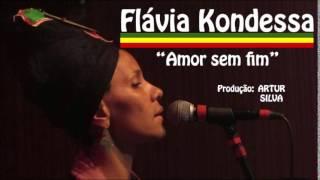 Flávia Kondessa - Amor sem fim