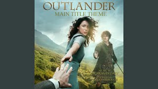 Outlander Main Title Theme (Skye Boat Song) (feat. Raya Yarbrough)
