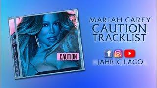 Mariah Carey | Caution Album | Tracklist + Annotations