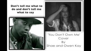 Grace - You Don't Own Me ft. G-Eazy (Cover by Shae Webb and Owen Kay)
