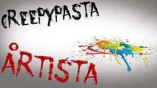 CreepyPasta - O Artista