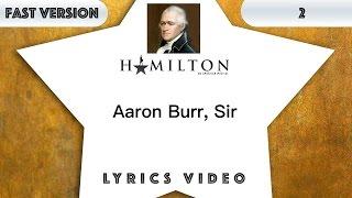 2 episode: Hamilton - Aaron Burr, Sir [Music Lyrics] - 3x faster