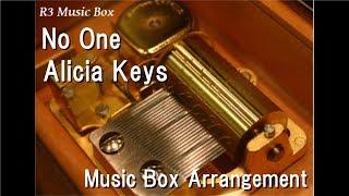 No One/Alicia Keys [Music Box]