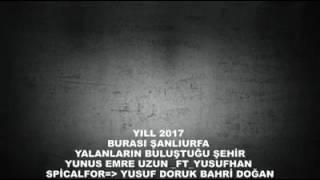 Yunus Emre Uzn FT Yusufhan