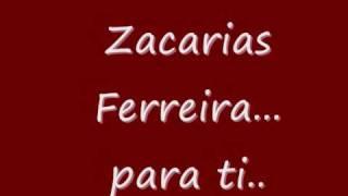 Zacarias Ferreira - Chica Linda