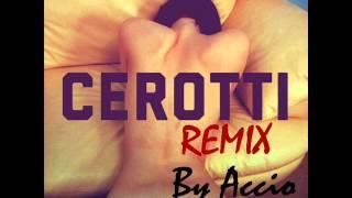 Mecna - Cerotti (ACCIO Remix)