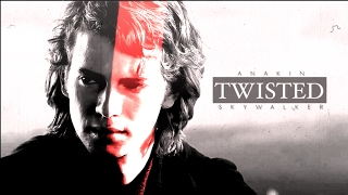 ➳ Anakin Skywalker || I'm A Little Twisted
