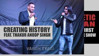Creating History feat Thakur Anoop Singh