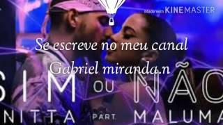Anitta part Maluma , Sim ou Não(áudio official letra )