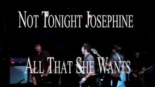 Not Tonight Josephine - All That She Wants (Music Video)