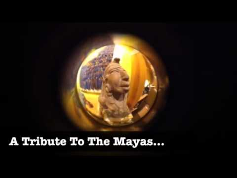 A tribute to the Mayas