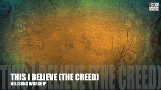 THIS I BELIEVE (THE CREED) - Hillsong Worship [HD]
