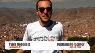 Video Review Volunteer Tyler Goodlett Peru Cuzco Orphanage program Abroaderview.org