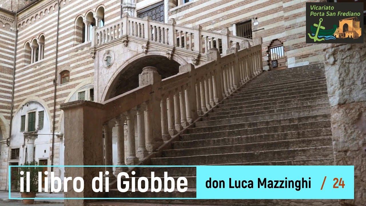 Il libro di Giobbe – 24 – (42,1-6), Seconda risposta di Giobbe – prof. Luca Mazzinghi