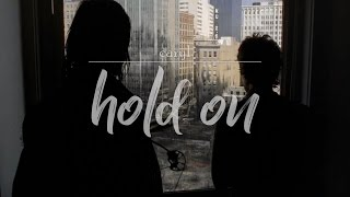 Carol and Daryl | Hold On