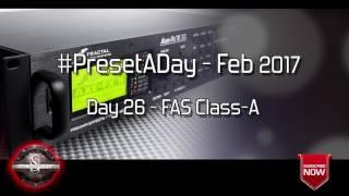 #PresetADay - FAS Class-A Day 26 (Feb 2017)