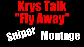 """BO3 Sniper Mongtage #3 ( Krys Talk """"Fly Away"""")"""